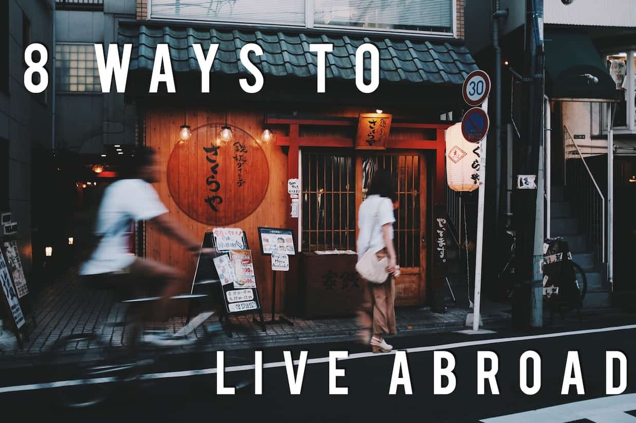 ways to live abroad