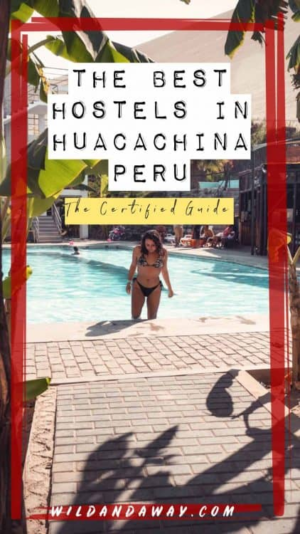 the best hostel in huacachina peru