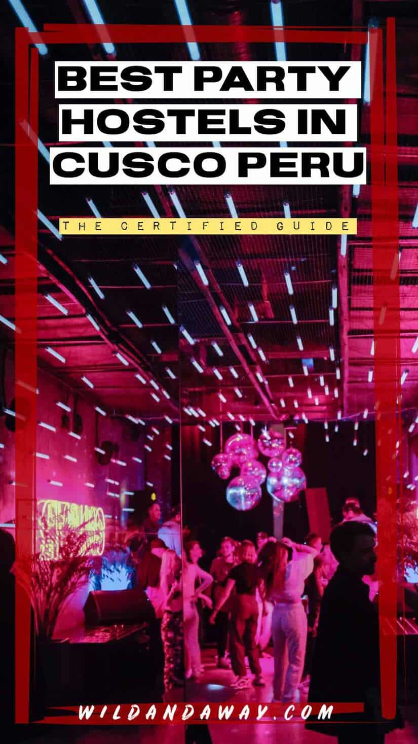 Best Party Hostels In Cusco Peru Pinterest