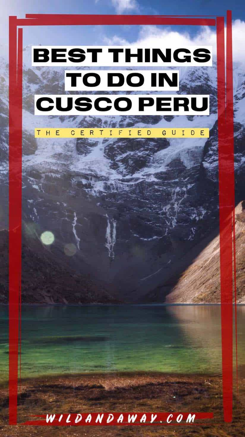 best things to do in cusco peru